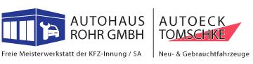 Autohaus Rohr GmbH & Autoeck Tomschke